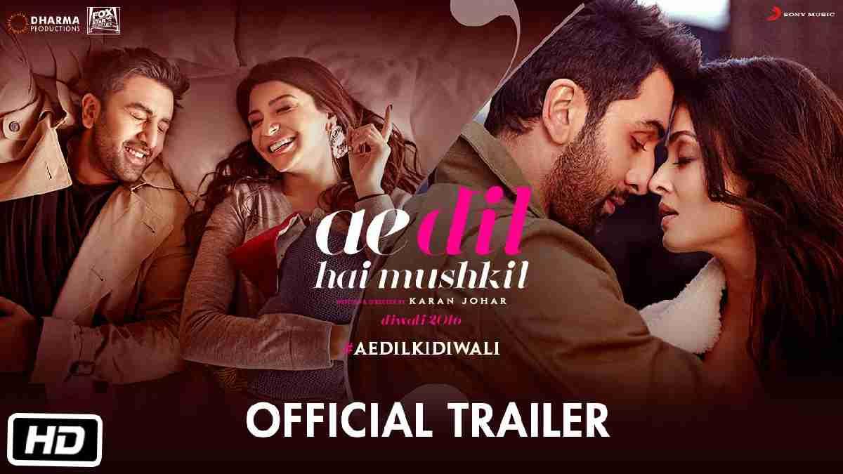 Ae Dil Hai Mushkil Full Movie Download