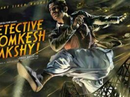 Detective Byomkesh Bakshy Full Movie Download