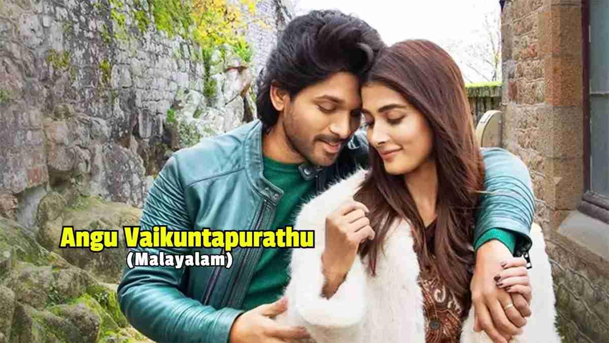 Angu Vaikuntapurathu Malayalam full movie download