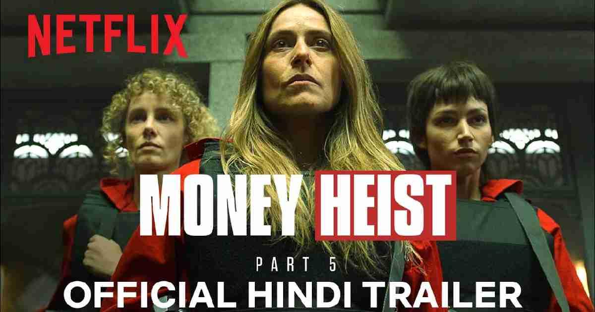 Money Heist Season 5 in Hindi Dubbed Download Netflix